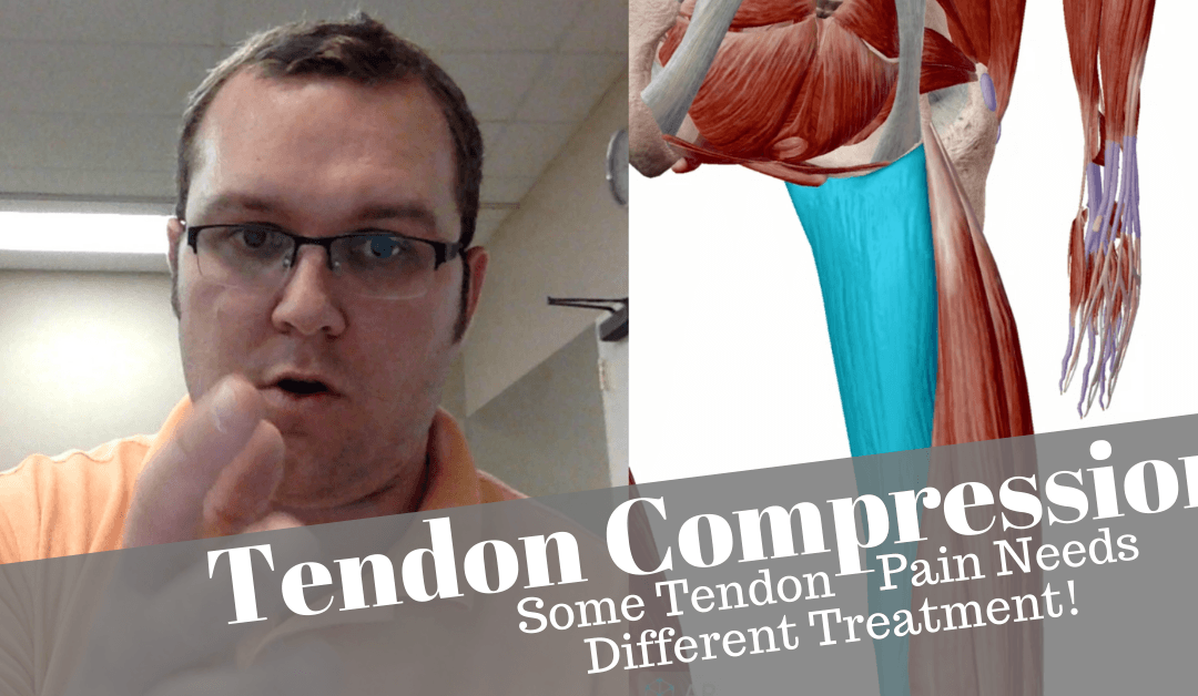 Tendon Compression – Important to Consider For Some Tendons!